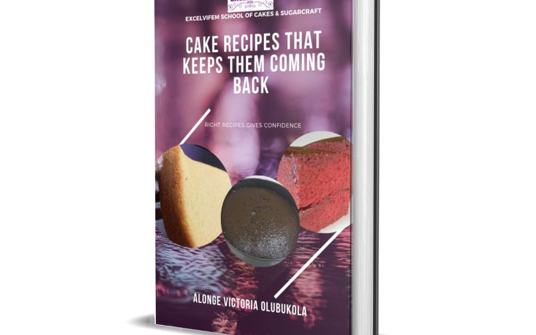 CAKE RECIPES THAT KEEPS THEM COMING BACK